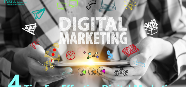 4 Tips For Effective Digital Marketing